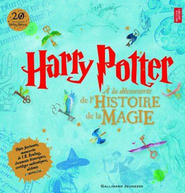 Harry Potter - À la découverte de l'Histoire de la Magie album