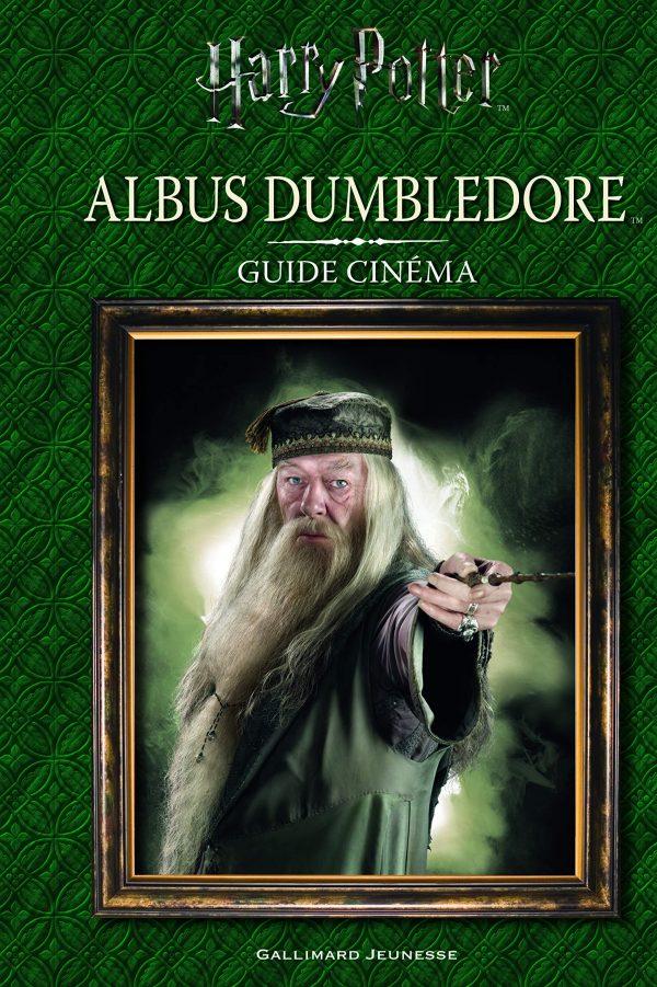 Harry Potter Guide Cinéma 4 Albus Dumbledore livre