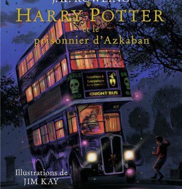 Harry Potter et le Prisonnier d'Azkaban - version illustrée